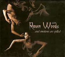 RAVEN WOODS  ...And Emotions Are Spilled.jpg
