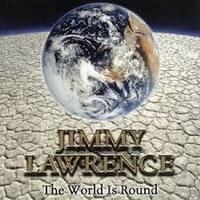jimmylawrencetheworldisround.jpg
